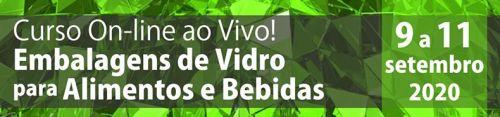 Curso On-line AO VIVO embalagens de vidro para Alimentos e Bebidas