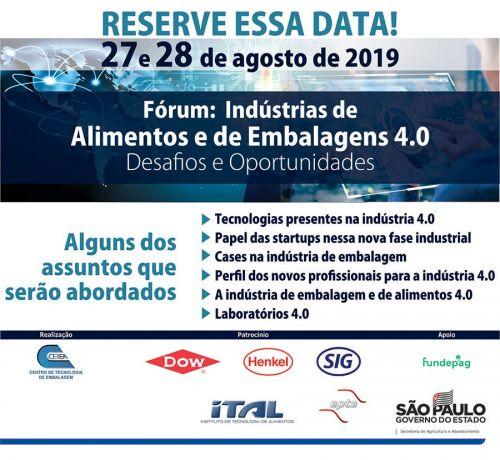 Fórum: Indústria de alimentos e de embalagens 4.0 - desafios e oportunidades
